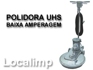 Polidora Ultra High Speed UHS Baixa Amperagem